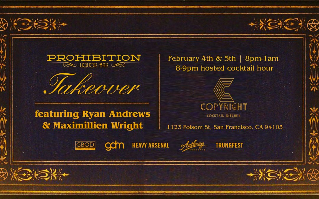 Prohibition to Host Pop-Up at San Francisco's Copyright Cocktail Lounge